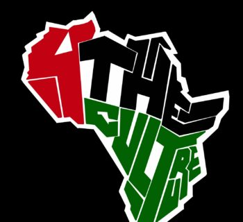 4 The Culture, Legacy, Black, Black power, Africa, Pan-African, African