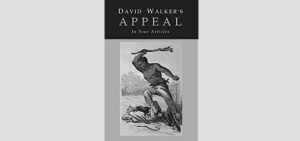 David Walker, David Walker's Appeal, Black Abolitionist, Black activist, Black History, Black History 365, DDH: Daily Dose of History, We Buy Black, 4 The Culture