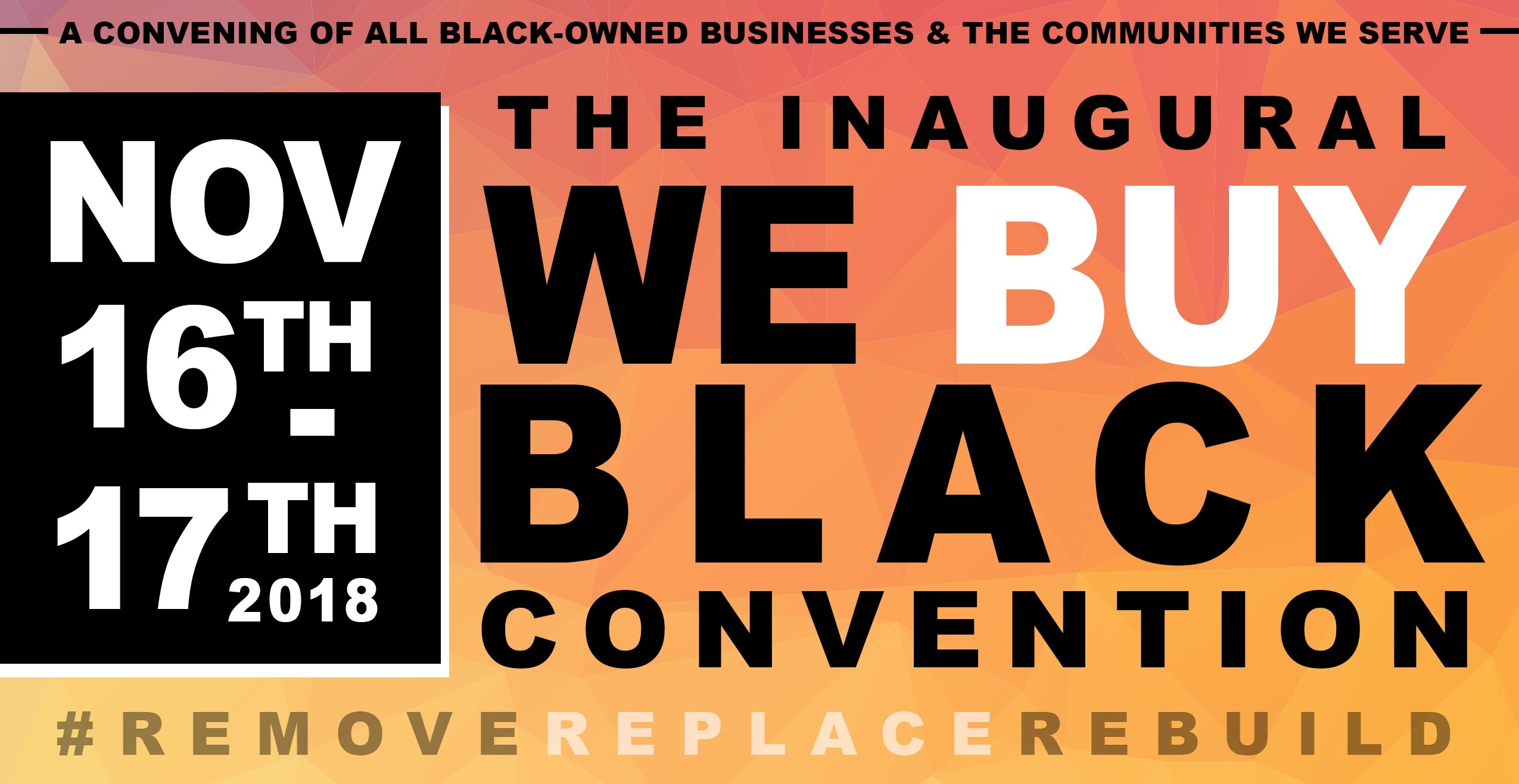 Bilal, We Buy Black, We Buy Black Convention, FUBU, Buy Black Movement, Black-owned