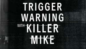 Killer Mike, We Buy Black, Netflix, Trigger Warning with Killer Mike, Netflix Original, Buy Black Movement, True Laundry Detergent